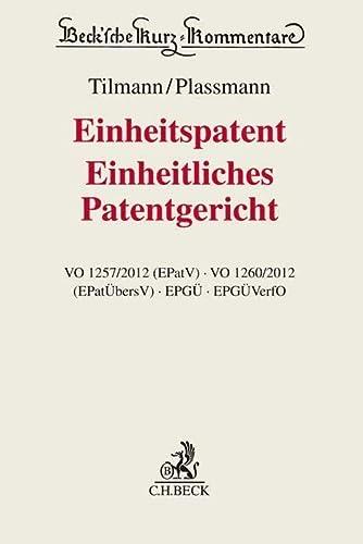 9783406674358: Einheitspatent, Einheitliches Patentgericht: EPatVO, EPatÜbersVO, EPGÜ, EPGÜVerfO