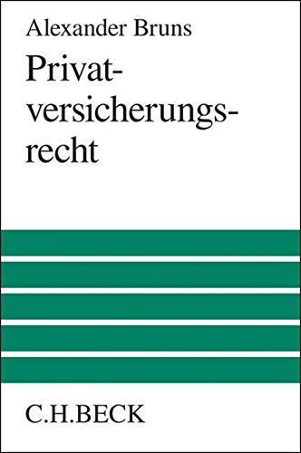 Privatversicherungsrecht: Alexander Bruns
