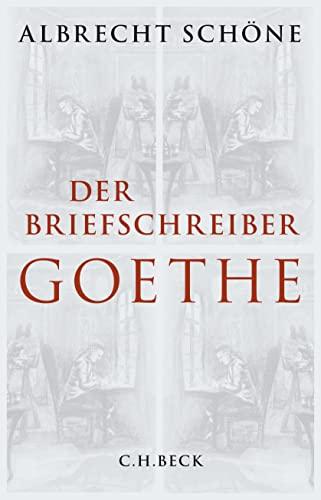 9783406676031: Der Briefschreiber Goethe