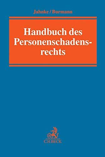Handbuch des Personenschadensrechts: Jürgen Jahnke