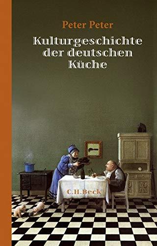 9783406676611: Kulturgeschichte der deutschen K�che