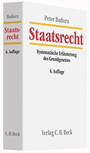 9783406676789: Staatsrecht: Systematische Erl�uterung des Grundgesetzes f�r die Bundesrepublik Deutschland