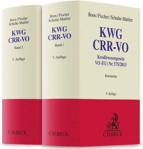 9783406678639: KWG, CRR: Kreditwesengesetz, VO (EU) Nr. 575/2013