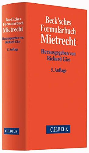Beck'sches Formularbuch Mietrecht: Richard Gies