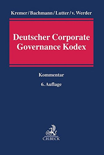 Kommentar zum Deutschen Corporate Governance Kodex: Thomas Kremer