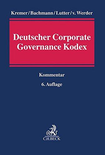 Kommentar zum Deutschen Corporate Governance Kodex: Thomas Kremer