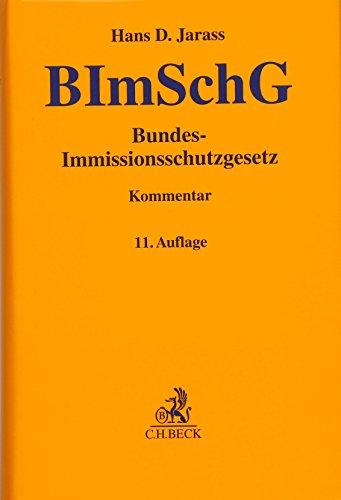 Bundes-Immissionsschutzgesetz: Hans D. Jarass