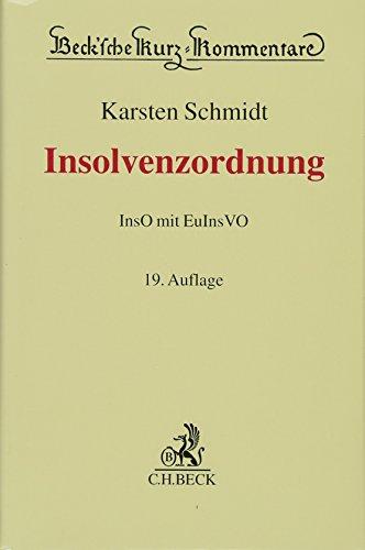 Insolvenzordnung: InsO mit EuInsVO: Karsten Schmidt