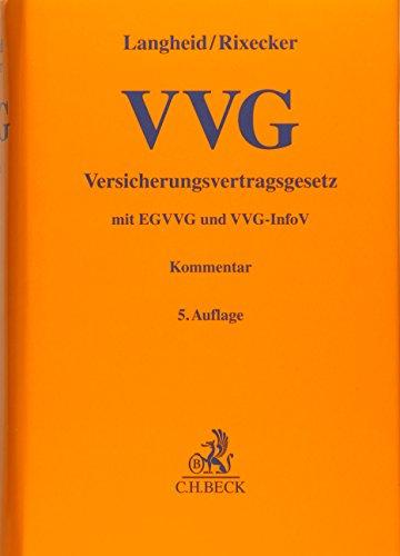 9783406682629: Versicherungsvertragsgesetz: Versicherungsvertragsgesetz mit EGVVG, VVG-InfoV und internationalem Versicherungsvertragsrecht