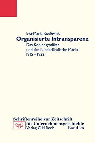 Organisierte Intransparenz: Eva-Maria Roelevink