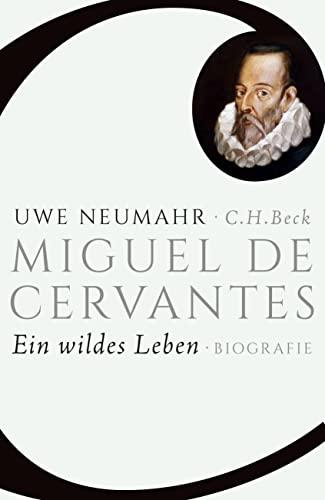 9783406683886: Miguel de Cervantes: Ein wildes Leben