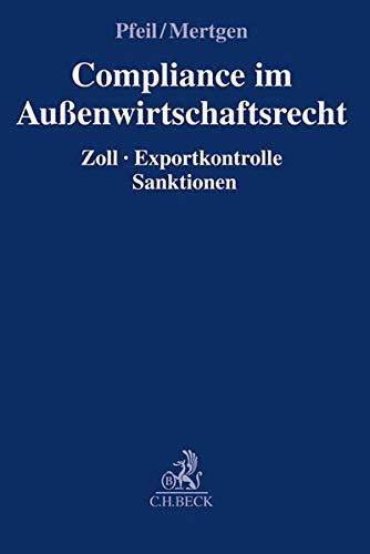 9783406683909: Compliance im Außenwirtschaftsrecht