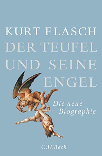 9783406684128: Der Teufel und seine Engel: Die neue Biographie