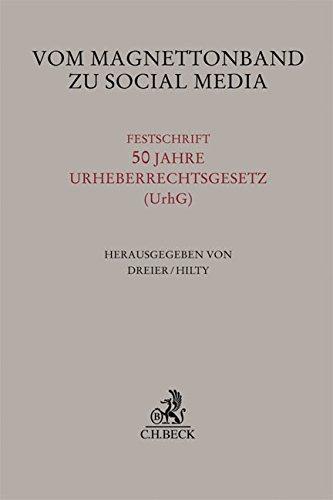 9783406685194: Vom Magnettonband zu Social Media: Festschrift 50 Jahre Urheberrechtsgesetz (UrhG)