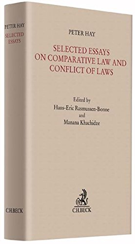 Selected Essays on Comparative Law and Conflict of Laws: Peter Hay