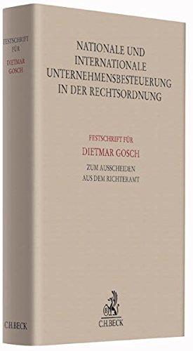 Nationale und internationale Unternehmensbesteuerung in der Rechtsordnung: J�rgen L�dicke