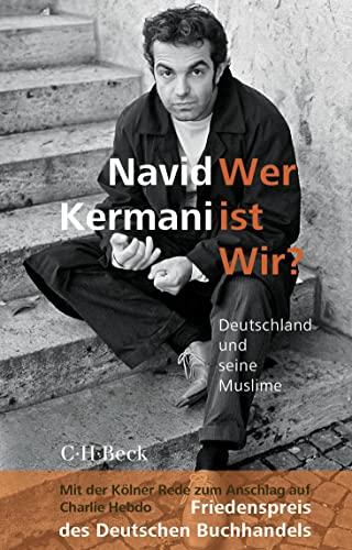 9783406685866: Wer ist Wir?: Deutschland und seine Muslime