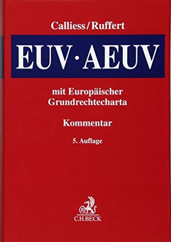 9783406686023: EUV/AEUV: Das Verfassungsrecht der Europäischen Union mit Europäischer Grundrechtecharta