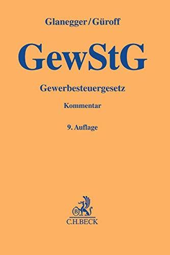 Gewerbesteuergesetz (Hardback): Georg Güroff, Johannes