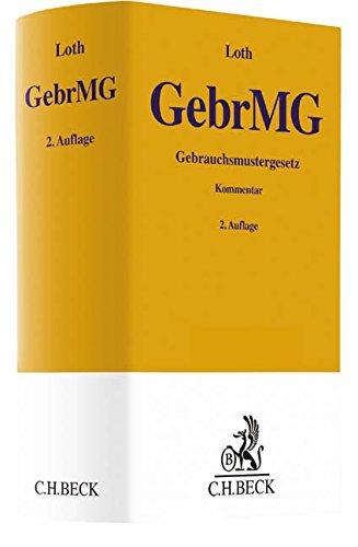 Gebrauchsmustergesetz: Hans Friedrich Loth