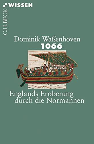 9783406698446: 1066: Englands Eroberung durch die Normannen: 2866