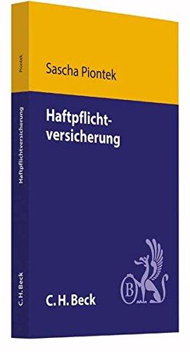 9783406699658: Haftpflichtversicherung: Grundlagen und Praxis