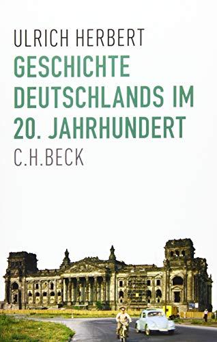 9783406707070: Geschichte Deutschlands im 20. Jahrhundert