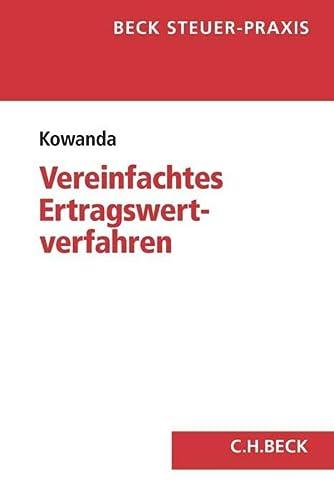 Das vereinfachte Ertragswertverfahren und der bewertungsrechtliche Substanzwert: Anwendung, ...
