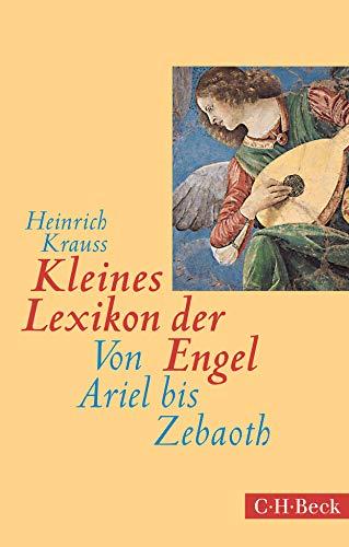 9783406714375: Kleines Lexikon der Engel: Von Ariel bis Zebaoth