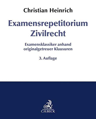 Examensrepetitorium Zivilrecht - Heinrich, Christian