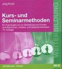 9783407069900: Kurs- und Seminarmethoden. Ein Arbeitsbuch zur Gestaltung von Kursen und Seminaren, Arbeits- und Gesprächskreisen
