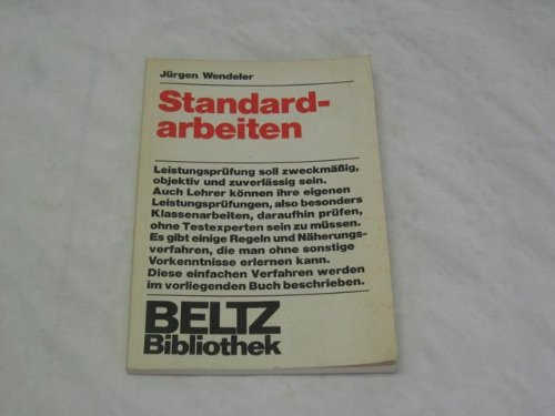 9783407182210: Standardarbeiten: Verfahren zur Objektivierung d. Notengebung (Beltz Bibliothek ; 6)