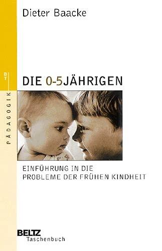9783407220073: Die Null- bis Fünfjährigen: Einführung in die Probleme der frühen Kindheit