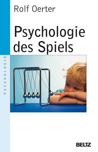 9783407220462: Psychologie des Spiels