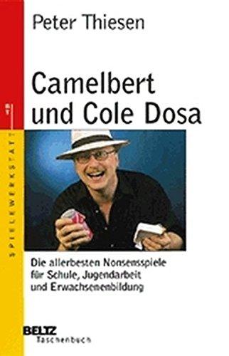 9783407220547: Camelbert und Cole Dosa