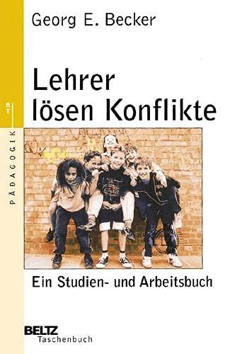 9783407220691: Lehrer lösen Konflikte
