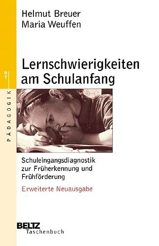 Lernschwierigkeiten am Schulanfang: Breuer, Helmut,Weuffen, Maria