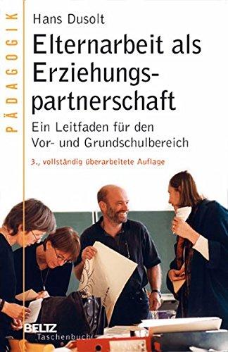 9783407220813: Elternarbeit als Erziehungspartnerschaft: Ein Leitfaden für den Vor- und Grundschulbereich
