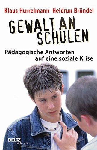9783407221841: Gewalt an Schulen: Pädagogische Antworten auf eine soziale Krise