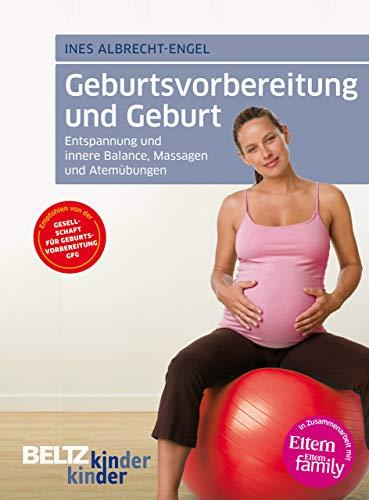 9783407225078: kinderkinder 07. Geburtsvorbereitung und Geburt: Entspannung und innere Balance, Massagen und Atemübungen