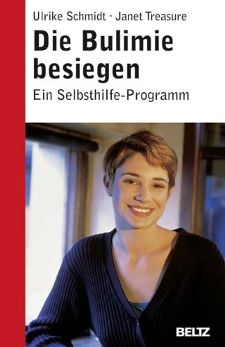 Die Bulimie besiegen (3407228236) by Schmidt, Ulrike; Treasure, Janet; Thiels, Cornelia