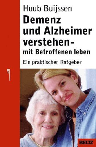 9783407228703: Demenz und Alzheimer verstehen - mit Betroffenen leben.