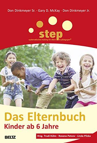 9783407228758: Step - Das Elternbuch: Kinder ab 6 Jahre