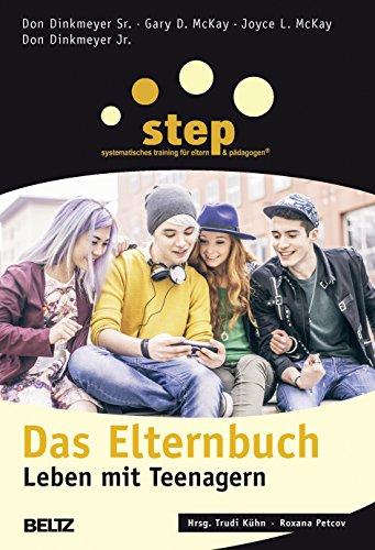 Step : Das Elternbuch. Leben mit Teenagern - Trudi Kühn (Hrsg.) / Don Dinkmeyer Sr. / Gary D. McKay
