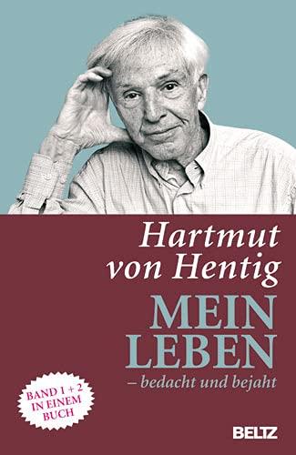 9783407229113: Mein Leben - bedacht und bejaht: Kindheit und Jugend. Schule, Polis, Gartenhaus