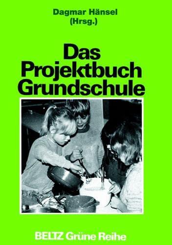 9783407250995: Das Projektbuch Grundschule.