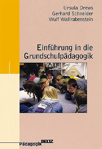 9783407252258: Einführung in die Grundschulpädagogik (Beltz Pädagogik)