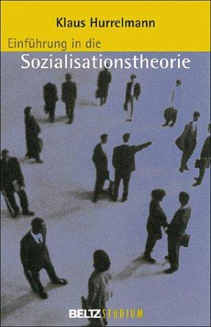 9783407252357: Einführung in die Sozialisationstheorie
