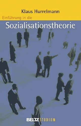 9783407252715: Einführung in die Sozialisationstheorie (Beltz Studium)