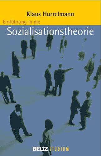 9783407254405: Einführung in die Sozialisationstheorie